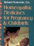 Click for details about Homeopathic Medicines for Pregnancy and Childbirth